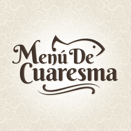 spanish food: Menu de Cuaresma - Lenten menu spanish text - Lent sea food vector label with texture background - During the season of Lent is tradition to eat a meat-free menu in latin america Illustration