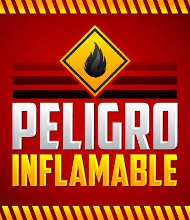 combustible: Peligro Inflamable - Danger Flammable Spanish text, vector warning highly Flammable Sign Illustration