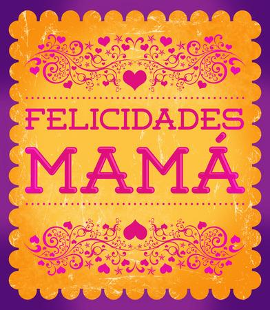 mama: Felicidades Mama, Congrats Mother spanish text - Vintage poster illustration