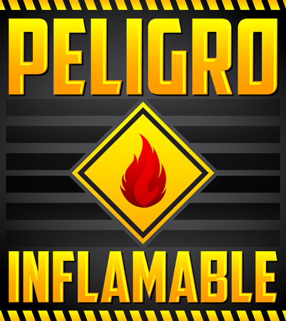 Peligro Inflamable - Danger Flammable Spanish text, vector warning highly Flammable Sign Illusztráció