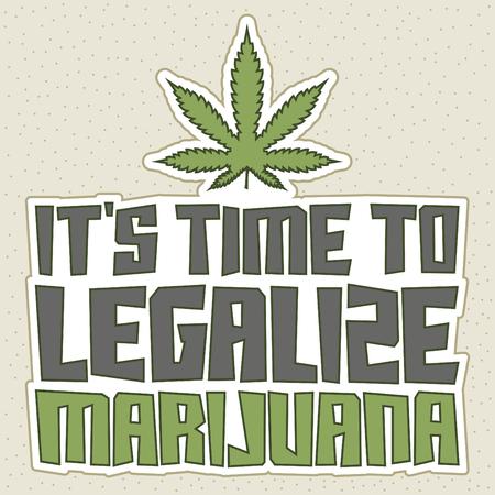 dispensary: Its time to legalize Marijuana - Vector shirt print design