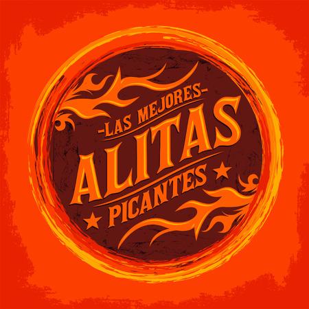 Alitas Picantes Las mejores - Il miglior ali di pollo caldo testo in spagnolo, Grunge timbro di gomma, cibo piccante