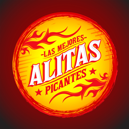 fried chicken wings: Alitas Picantes Las Mejores - The best Hot Chicken Wings spanish text, Grunge rubber stamp, spicy food