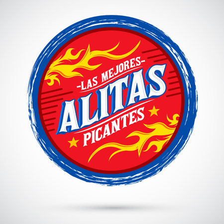 spanish food: Alitas Picantes Las Mejores - The best Hot Chicken Wings spanish text, Grunge rubber stamp, spicy food