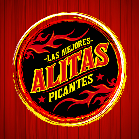 Alitas Picantes Las Mejores - The best Hot Chicken Wings spanish text, Grunge rubber stamp, spicy food