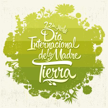 Dia Internacional de la tierra - Giornata internazionale della Terra testo in spagnolo, scritte, il 22 aprile Bio Organic sfera con vegetazione Vettoriali