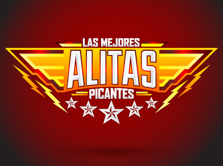 Alitas Picantes Las Mejores - The best Hot Chicken Wings spanish text, military style premium food emblem Vettoriali