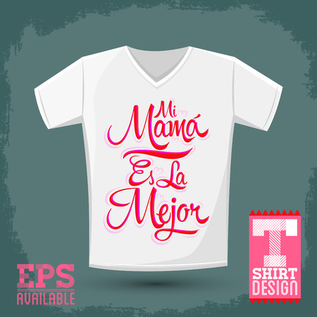 vector es: Mi Mama es la Mejor - My Mom is the Best Spanish text, vector t-shirt print template