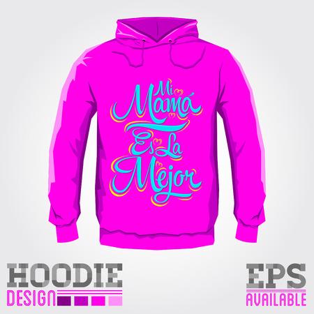 mama: Mi Mama es la Mejor - My Mom is the Best Spanish text, Vector hoodie print design template