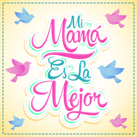Mi Mama es la Mejor - My Mom is the Best Spanish text, vector lettering, mother celebration 向量圖像