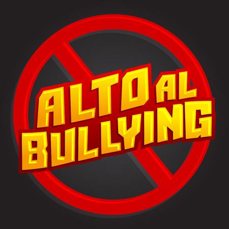intimidation: Alto al Bullying - Stop Bullying spanish text, vector icon illustration Illustration