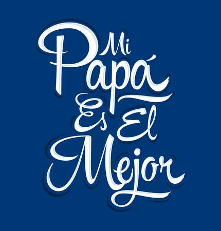 Mi Papa es el Mejor - Mijn vader is de beste Spaanse tekst, vaders dag feest Vector Illustratie