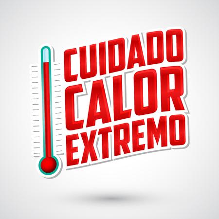 Cuidado カロリー ヤング - 注意極端な暑さのスペイン語のテキスト、警告エンブレム温度計付け
