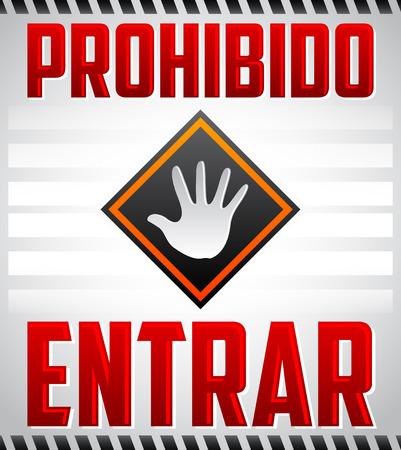 Prohibido Entrar - Ingresso Proibito, Non entri testo in spagnolo, segno di avvertimento Vettoriali