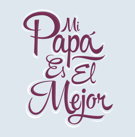 vector es: Mi Papa es el Mejor - My Dad is the Best Spanish text, vector lettering, fathers day celebration