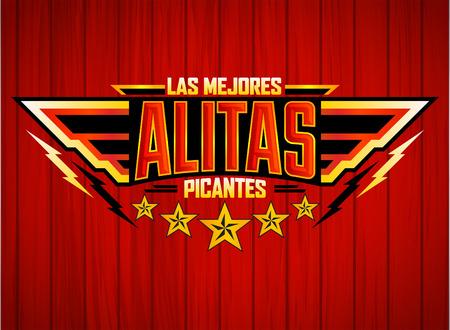 Alitas Picantes Las mejores - Le migliori ali di pollo caldo testo in spagnolo, stile militare emblema premio cibo