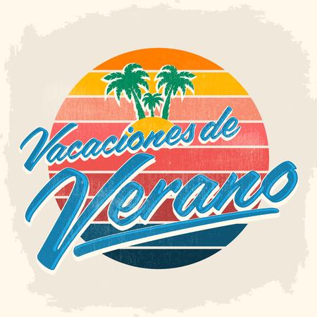 Vacaciones del Verano - Summer Vacations spanish text, beach holidays vector lettering
