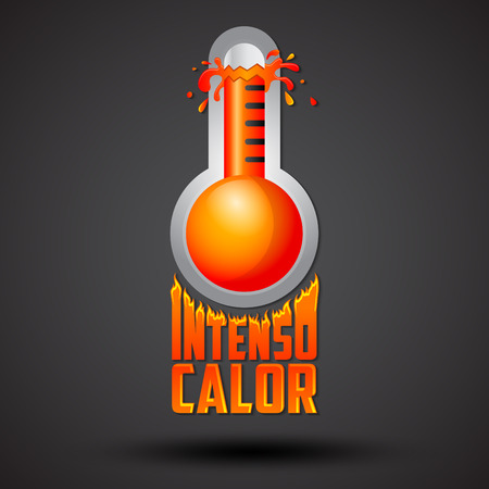termometer: Intenso calor - intense heat spanish text, vector weather warning sign, exploding thermometer icon with flames