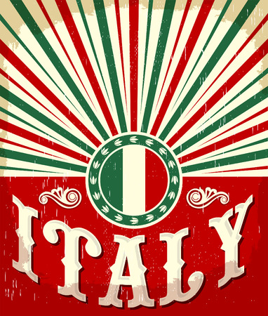 italia: Italy vintage old poster with Italian flag colors - vector design, Italy holiday decoration