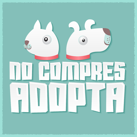 No compres Adopta - Don't Shop Adopt spanish text - vector adoption pet concept, emblem with dog and cat illustration
