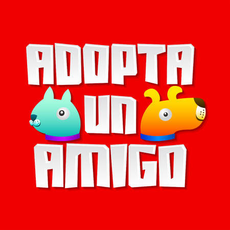 needy: Adopta un amigo - Adopt a friend spanish text, vector pet concept, emblem with dog and cat characters. Illustration