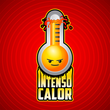 Intenso calor - intense heat spanish text, vector weather warning sign with evil cartoon face, exploding thermometer icon with flames
