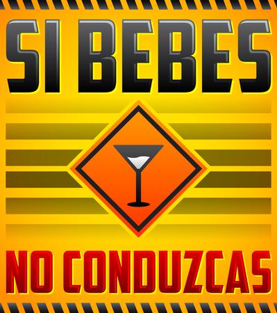 Si bebes aucun conduzcas - Ne pas boire et conduire texte espagnol - signe vecteur