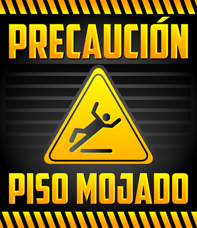 mopped: Piso Mojado Precaucion - Caution wet floor Spanish text - warning and cleaning in progress sign