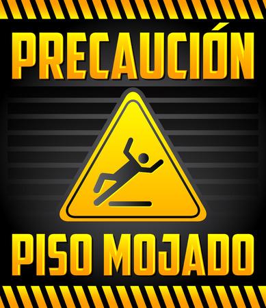 Piso Mojado Precaucion - Caution wet floor Spanish text - warning and cleaning in progress sign