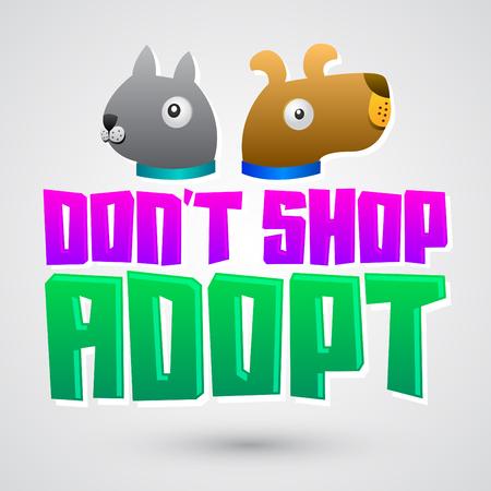 Dont Shop Adopt - adoption pet concept, emblem with dog and cat illustration