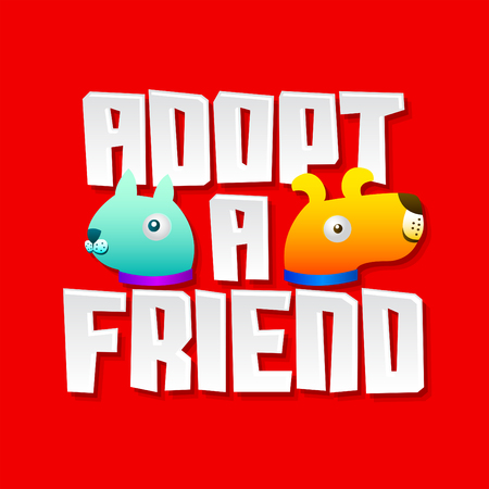 Adopt a friend, message with adoption pet concept, emblem with dog and cat characters.