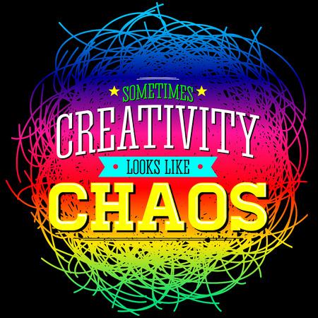 La creatividad a veces se ve como Caos, diseño de la cita metáfora.