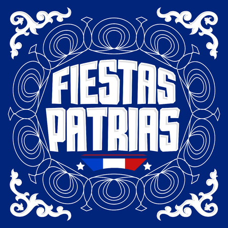 chilean: Fiestas Patrias - National Holidays spanish text, Chile theme patriotic celebration banner, Chilean flag color