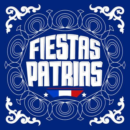 Fiestas Patrias - National Holidays spanish text, Chile theme patriotic celebration banner, Chilean flag color