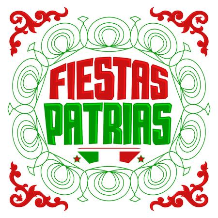 fiestas: Fiestas Patrias - National Holidays spanish text, mexican theme patriotic celebration banner.
