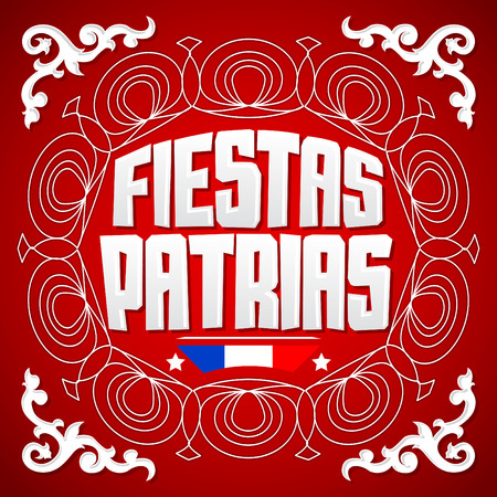 Fiestas Patrias - National Holidays spanish text, Chile theme patriotic celebration banner, Chilean flag color