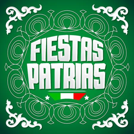 fiestas: Fiestas Patrias - National Holidays spanish text, mexican theme patriotic celebration