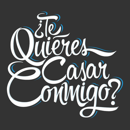 marry me: Te Quieres Casar Conmigo - Will you marry me spanish text, lettering design