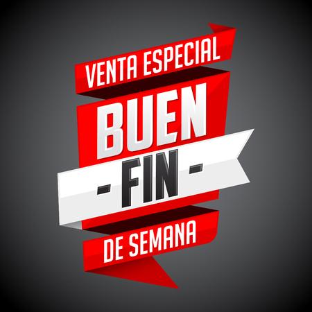 Buen Fin venta especial - Good Weekend special sale spanish text, vector modern banner