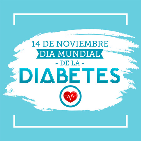 Dia mundial de la Diabetes - World Diabetes Day 14 november spanish text. Vector illustration card, poster or banner