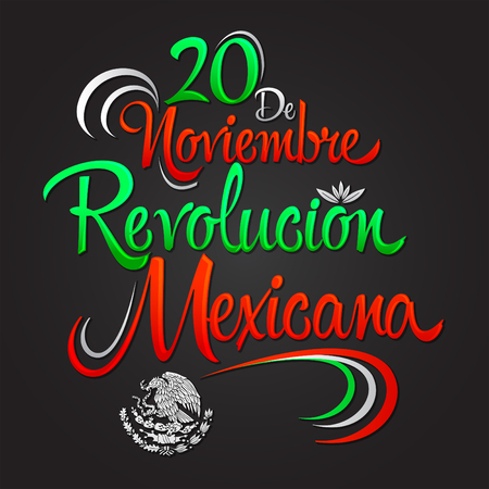 20 de Noviembre Revolucion Mexicana - November 20 Mexican Revolution Spanish text, vector lettering design, Traditional mexican Holiday