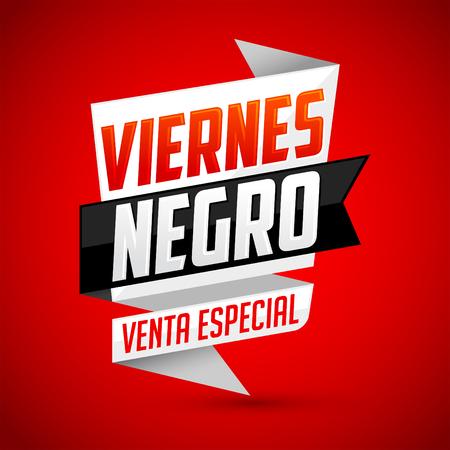 Viernes Negro venta especial - Spanish translation: Black Friday special sale - vector modern banner Illustration