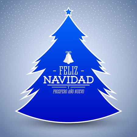 Feliz Navidad y prospero ano nuevo, Spanish translation: Merry Christmas and Happy new Year, Simple glossy Christmas tree vector