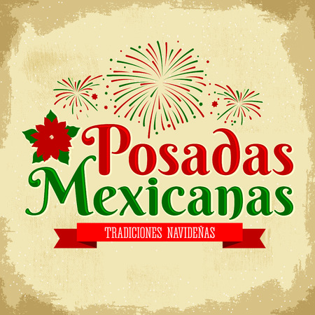lodging: Posadas Mexicanas - spanish translation: Christmas Lodging, Mexican traditional christmas celebration with fireworks background