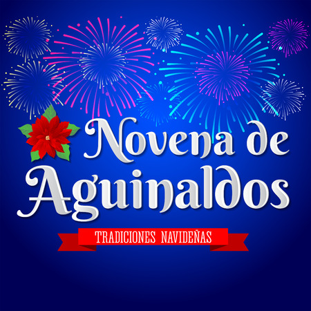 ninth: Novena de aguinaldos - Spanish translation: Ninth of Bonuses, It is a Christmas Catholic tradition in Colombia, latin american vector holiday with fireworks background Illustration