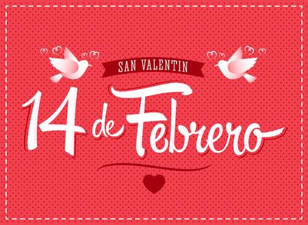 14 de febrero dia de San Valentin, Spanish translation: February 14 Valentines day, vector lettering
