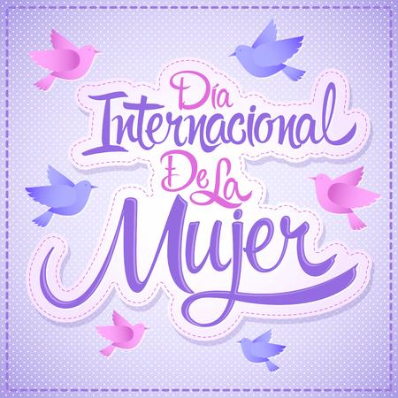 mujer: Dia internacional de la Mujer, Spanish translation: International womens day, vector lettering illustration