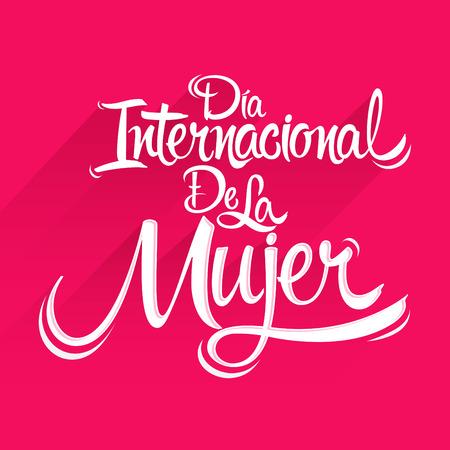 Dia Internacional de la Mujer, Spaanse vertaling: dag van internationale vrouwen, vector belettering illustratie Stock Illustratie