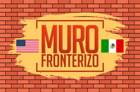 Muro Fronterizo, Border Wall spanish text, concept vector illustration Illustration