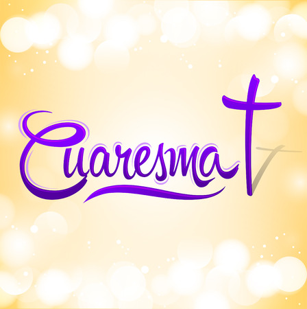 Cuaresma, Spanish translation: Lent, vector lettering, latin religious tradition illustration with cross 向量圖像